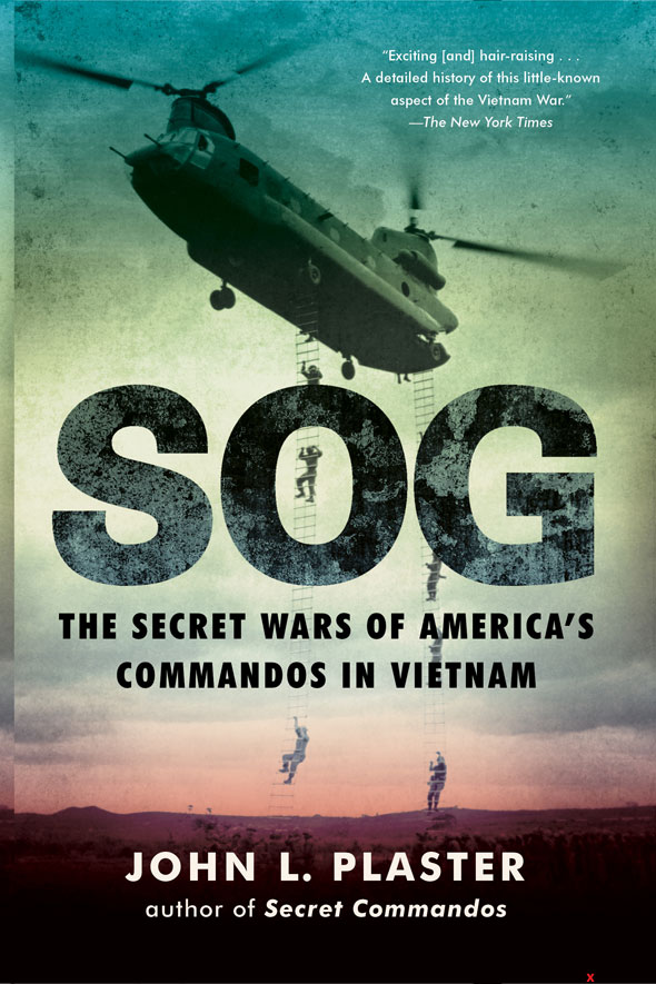 SOG The Secret Wars of America's Commandos in Vietnam